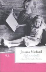 Figlie_e_ribelli_-_Jessica_Mitford_-_Bur.jpg